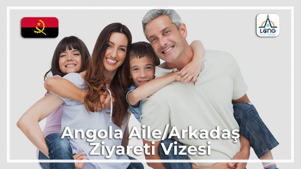 Aile/Arkadaş Vizesi Ziyareti Angola