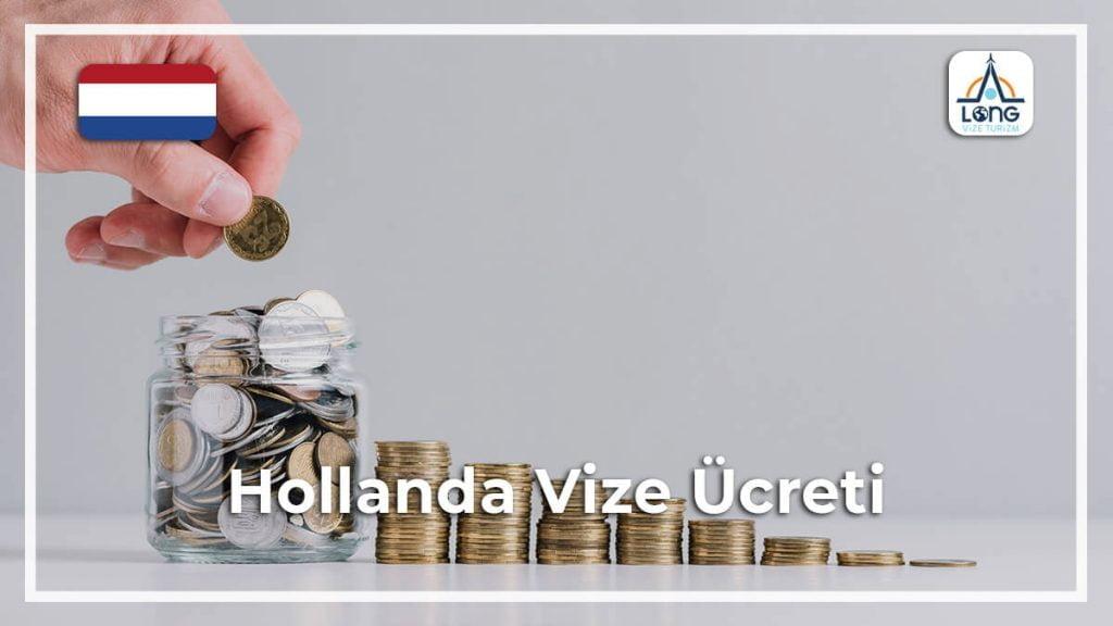 Vize Ücreti Hollanda