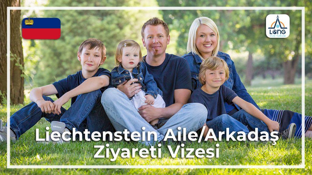 Aile Arkadaş Ziyareti Vizesi Liechtenstein