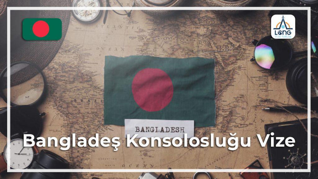 Konsolosluğu Vize Bangladeş