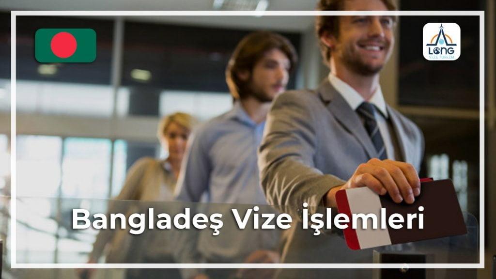 İşlemleri Vize Bangladeş