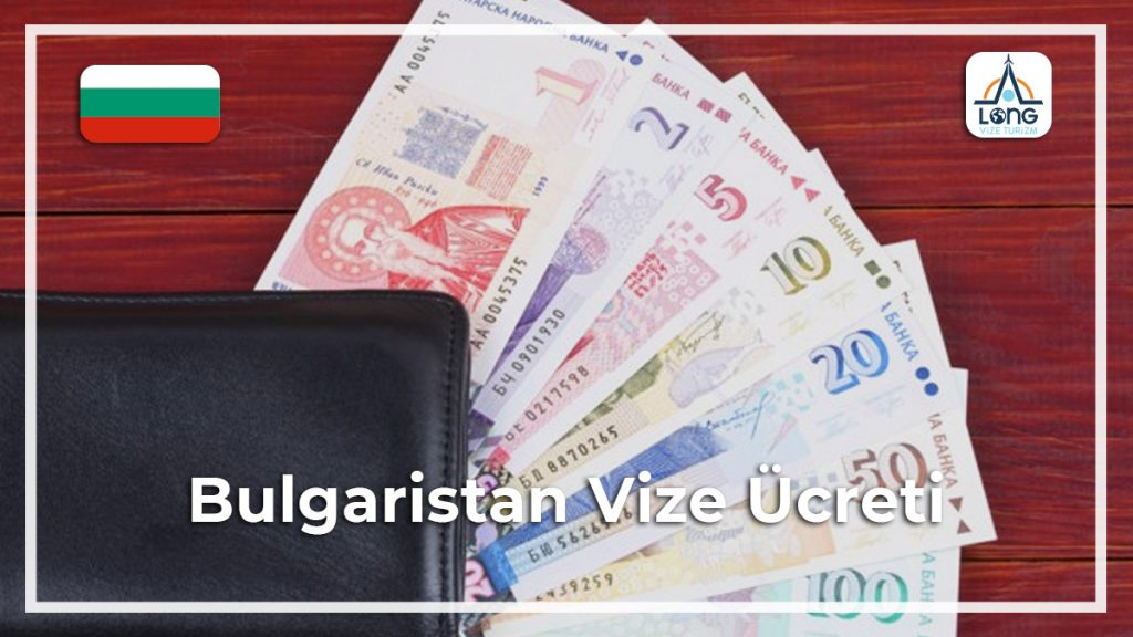 Vize Ücreti Bulgaristan