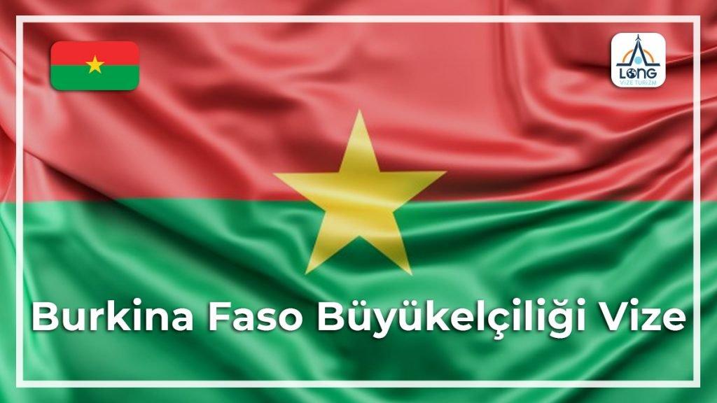 Büyükelçiliği Vize Burkina Faso