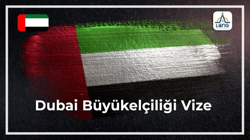 Büyükelçiliği Vize Dubai