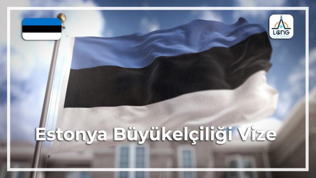 Büyükelçiliği Vize Estonya