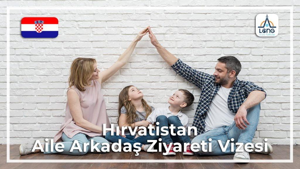 Aile Arkadaş Ziyareti Vizesi Hırvatistan