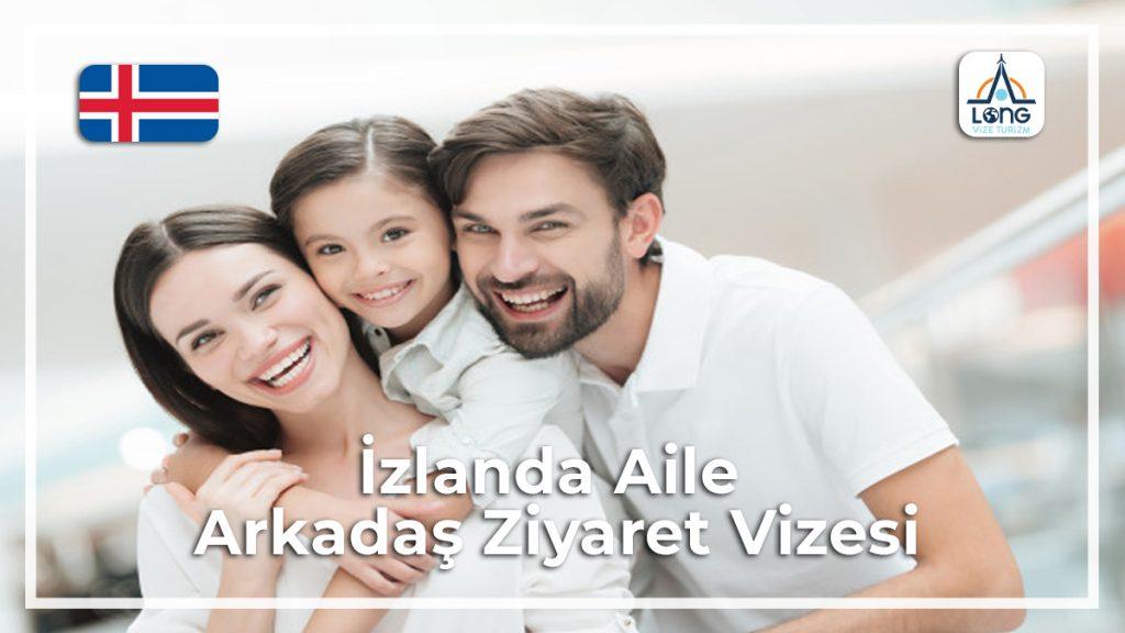 Aile Arkadaş Ziyareti Vizesi İzlanda