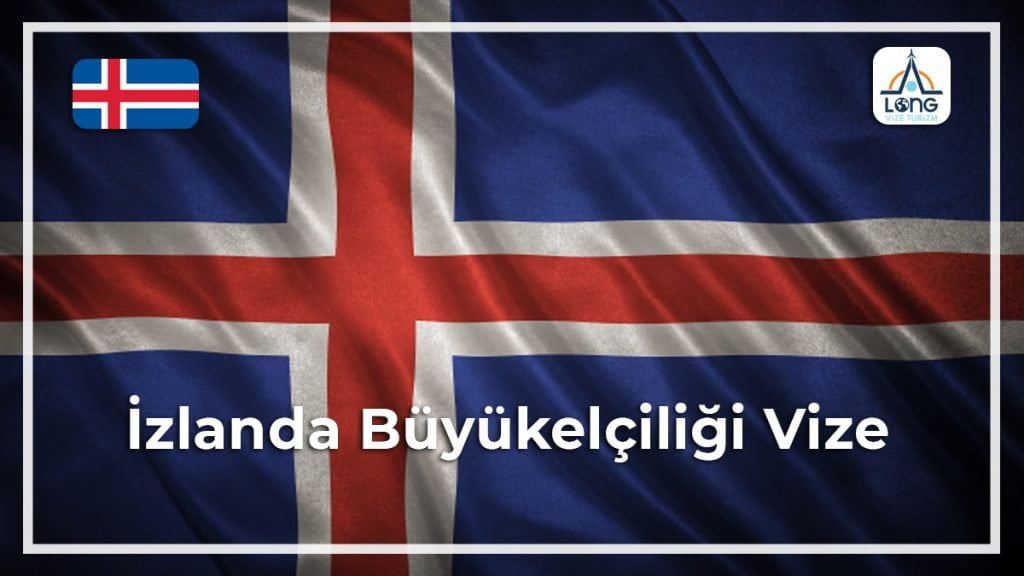Büyükelçiliği Vize İzlanda