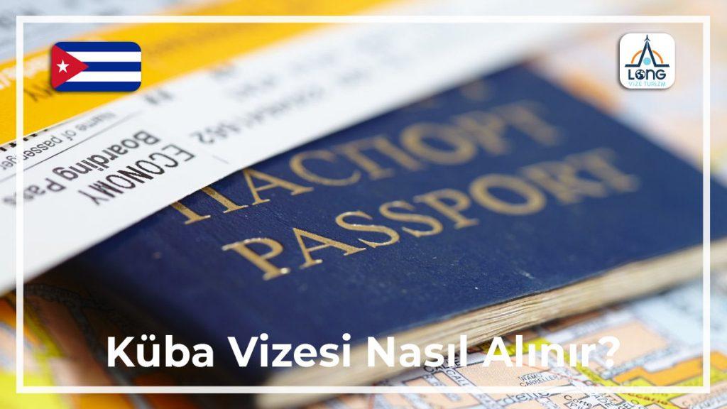Vizesi Nasıl Alınır Küba
