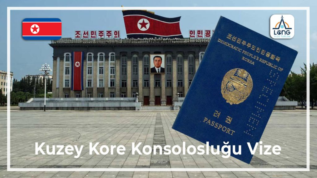 Konsolosluğu Vize Kuzey Kore