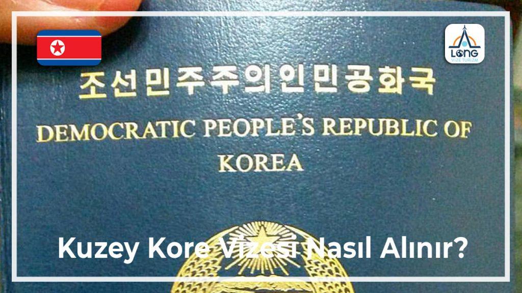 Vizesi Nasıl Alınır Kuzey Kore