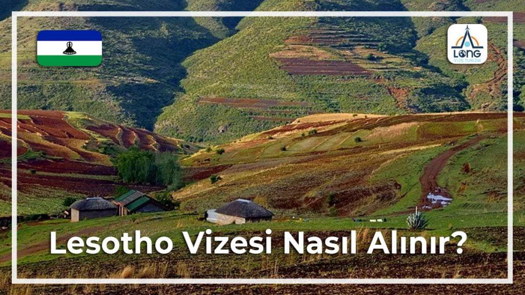 Vizesi Nasıl Alınır Lesotho