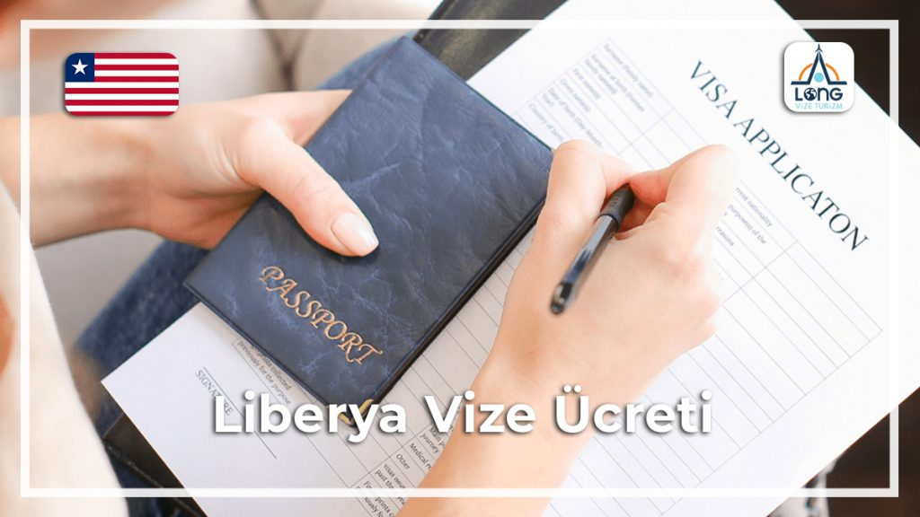 Vize Ücreti Liberya