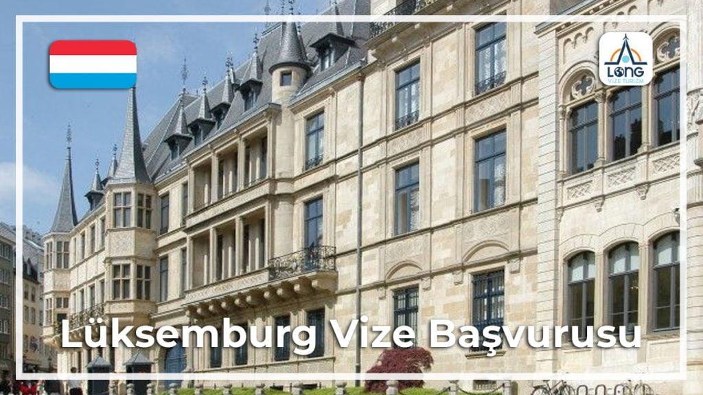 Vize Başvurusu Lüksemburg
