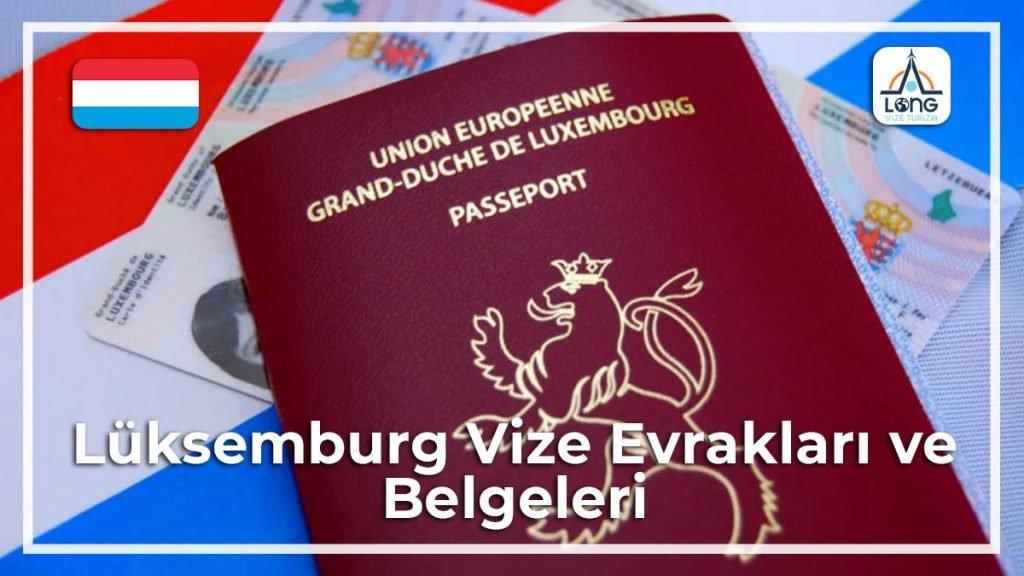 Vize Evrakları Ve Belgeleri Lüksemburg