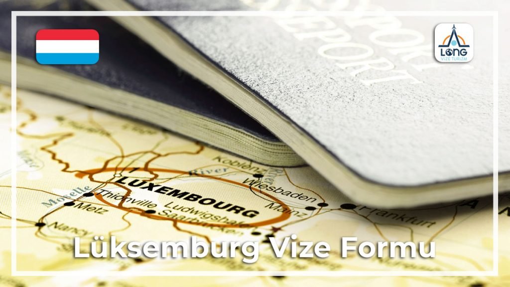 Formu Vize Lüksemburg