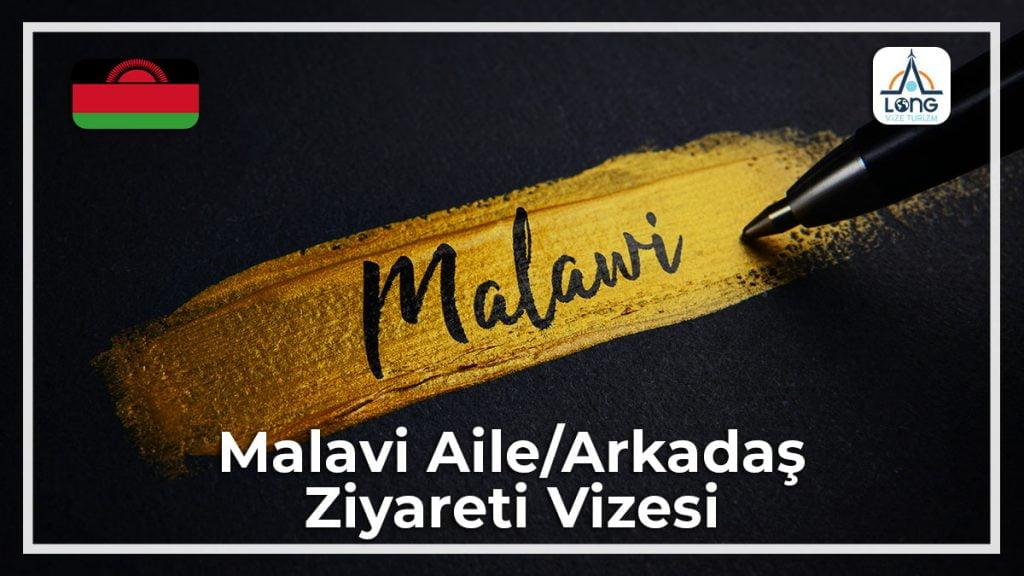 Aile Arkadaş Ziyareti Vizesi Malavi