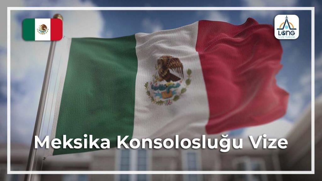 Konsolosluğu Vize Meksika