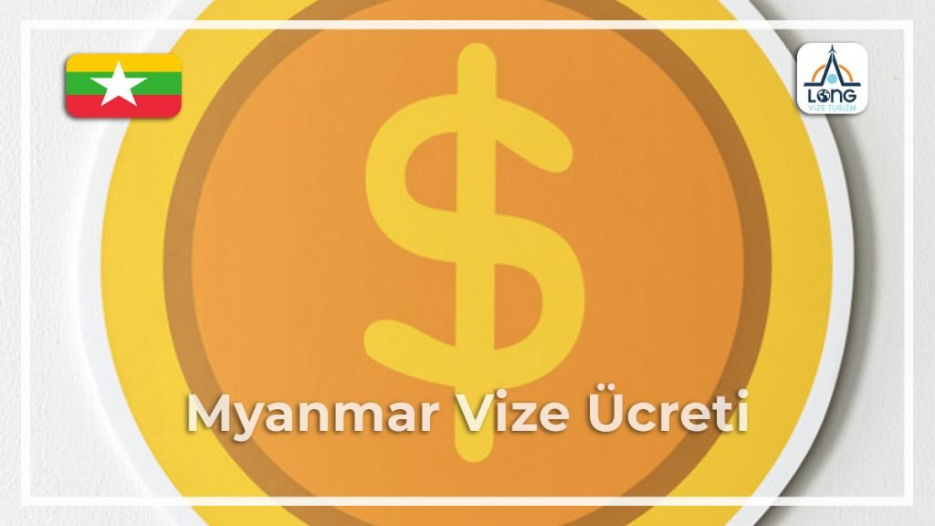 Vize Ücreti Myanmar