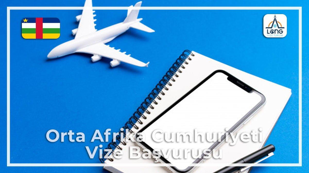 Orta Afrika Cumhuriyeti Vize Başvurusu