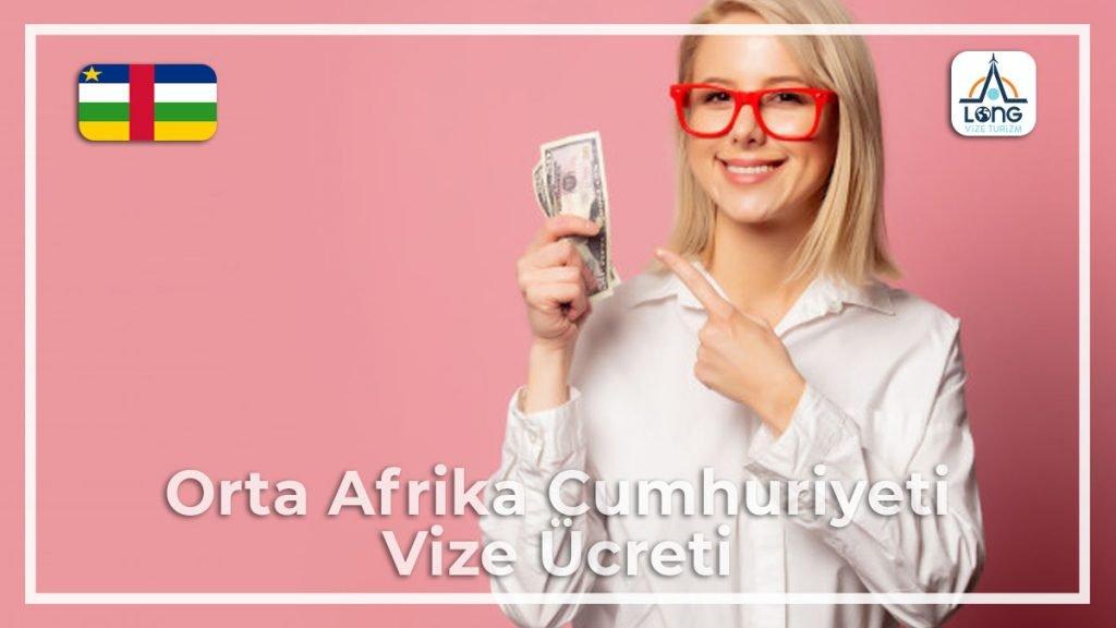 Vİze Ücreti Orta Afrika Cumhuriyeti