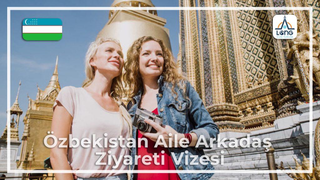 Aile Arkadaş Ziyareti Vizesi Özbekistan