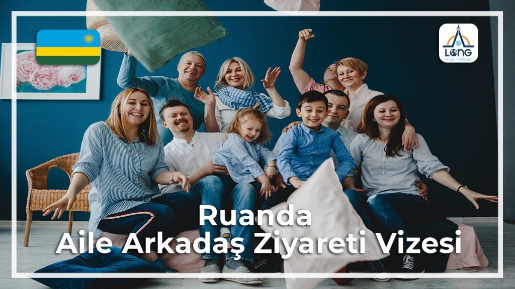 Aile Arkadaş Ziyareti Vizesi Ruanda