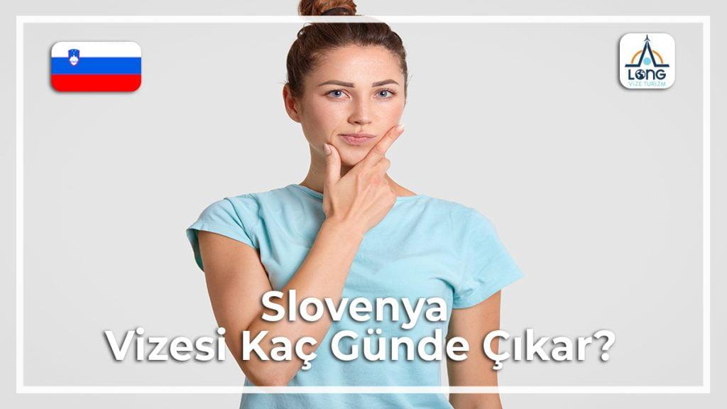 Kaç Günde Çıkar Vizesi Slovenya