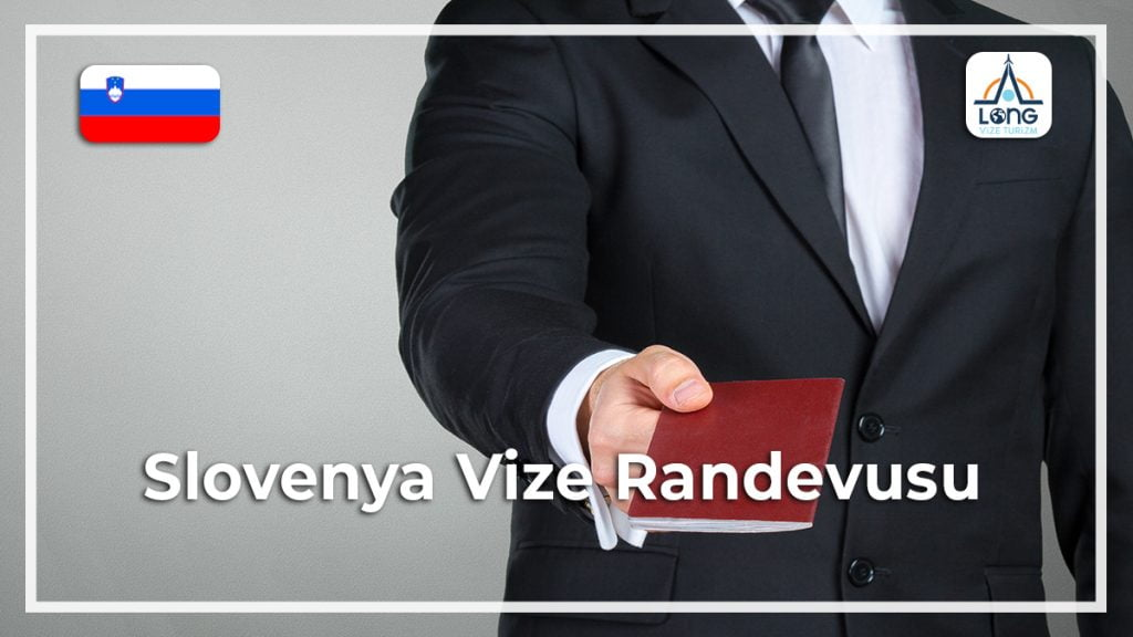 Vize Randevusu Slovenya