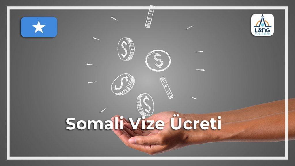 Vize Ücreti Somali