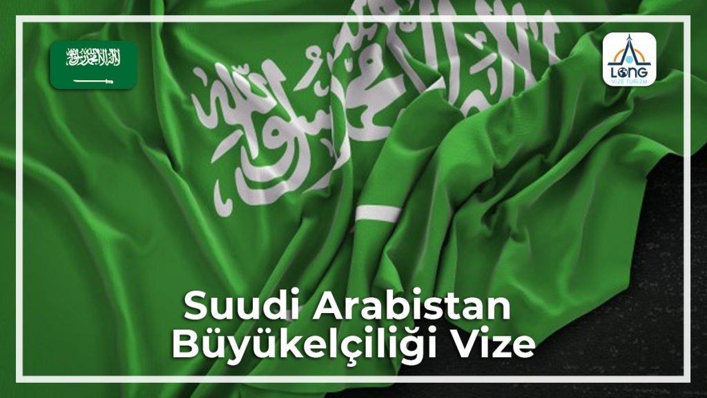 Büyükelçiliği Vize Suudi Arabistan