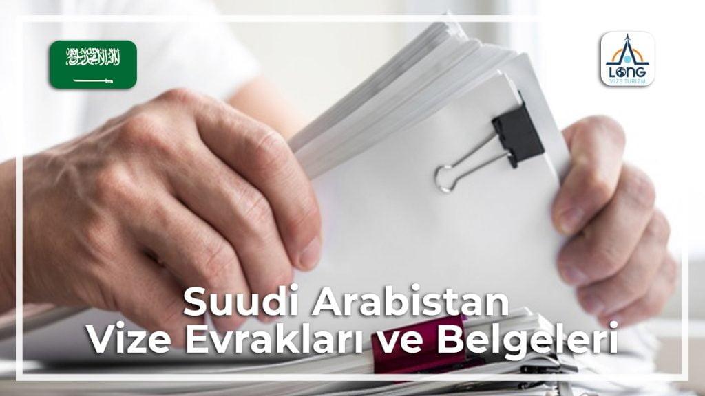 Belgeleri Ve Evrakları Vize Suudi Arabistan