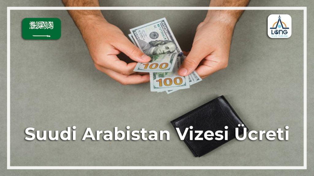 Vizesi Ücreti Suudi Arabistan