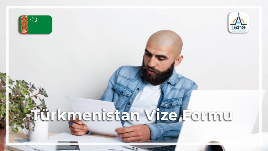 Vize Formu Türkmenistan