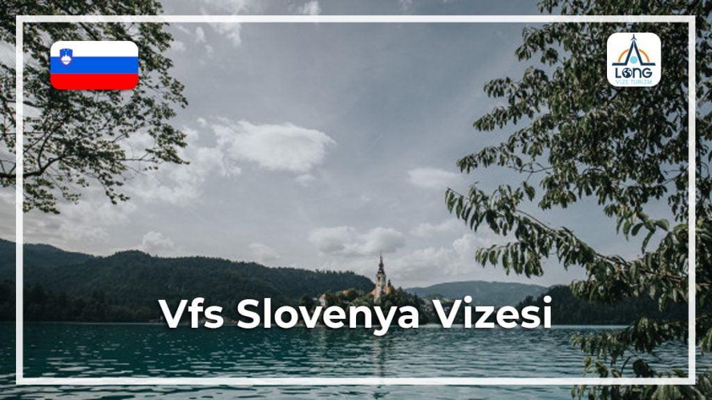 Slovenya Vizesi VFS