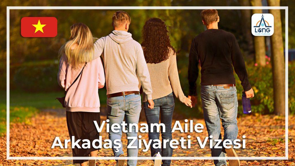 Aile Arkadaş Ziyareti Vizesi Vietnam