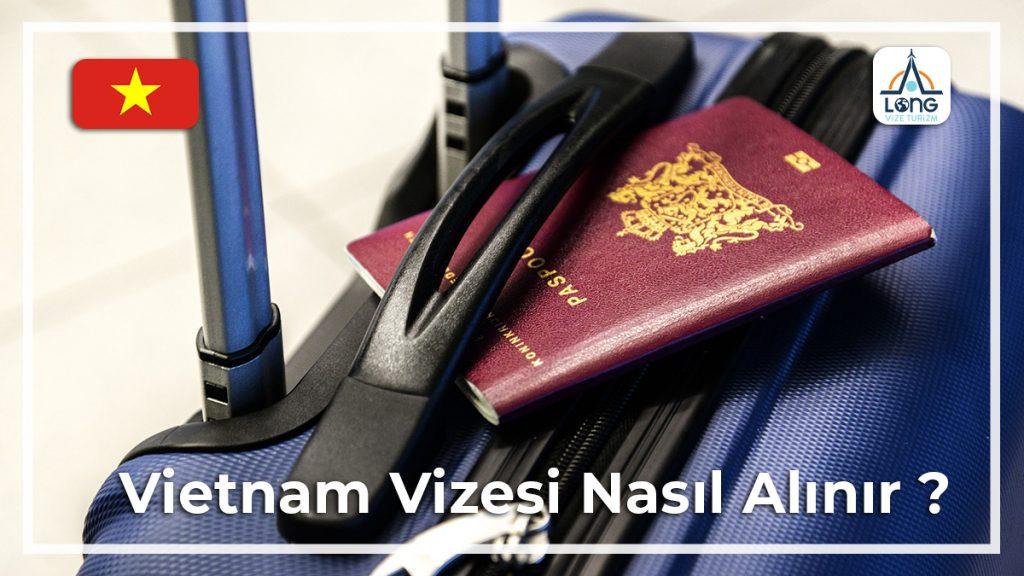 Vizesi Nasıl Alınır Vietnam