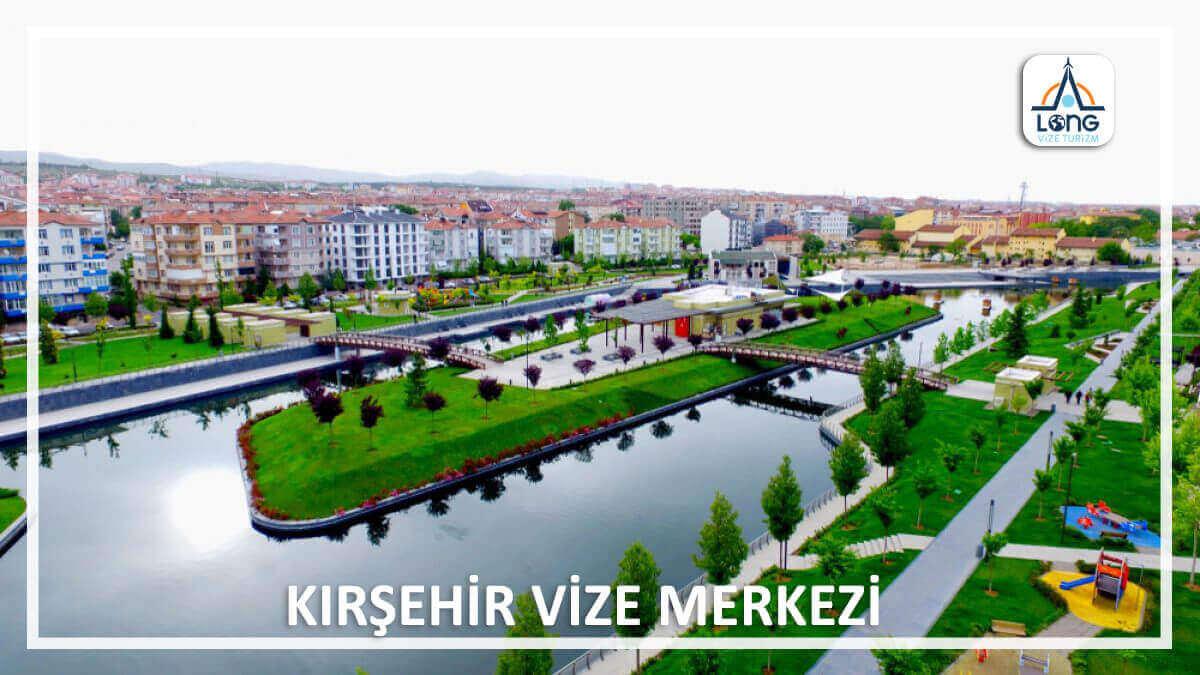 Kırşehir Vize Merkezi